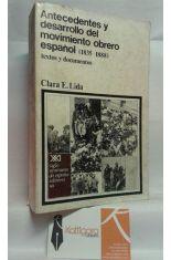 ANTECEDENTES DEL DESARROLLO DEL MOVIMIENTO OBRERO ESPAÑOL (1835-1888). TEXTOS Y DOCUMENTOS.