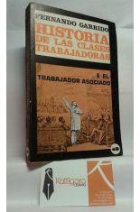 HISTORIA DE LAS CLASES TRABAJADORAS. 4, EL TRABAJADOR ASOCIADO.