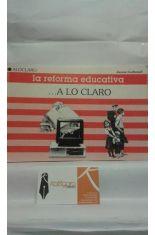 LA REFORMA EDUCATIVA A LO CLARO