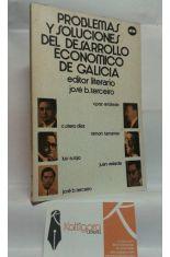 PROBLEMAS Y SOLUCIONES DEL DESARROLLO ECONÓMICO DE GALICIA