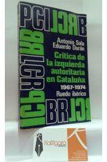 CRÍTICA DE LA IZQUIERDA AUTORITARIA EN CATALUÑA 1967-1974.