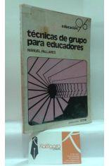 TÉCNICAS DE GRUPO PARA EDUCADORES
