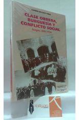 CLASE OBRERA, BURGUESÍA Y CONFLICTO SOCIAL BURGOS, 1883-1936