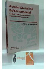 ACCIÓN SOCIAL NO GUBERNAMENTAL. ANÁLISIS Y REFLEXIONES SOBRE LAS ORGANIZACIONES VOLUNTARIAS