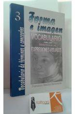 FORMA E IMAGEN. VOCABULARIO PARA UNA DIDÁCTICA DE LAS EXPRESIONES VISUALES.