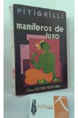 MAMÍFEROS DE LUXO