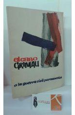 EL CASO GRIMAU. O LA GUERRA CIVIL PERMANENTE.