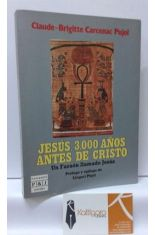 JESÚS, 3000 AÑOS ANTES DE CRISTO. UN FARAÓN LLAMADO JESÚS.