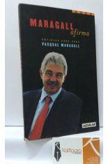 MARAGALL AFIRMA. ARTICLES 2000-2003