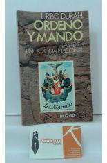 ORDENO Y MANDO. LAS LEYES EN LA ZONA NACIONAL