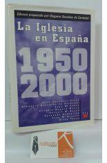 LA IGLESIA EN ESPAÑA 1950-2000