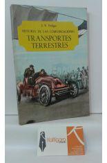 TRANSPORTES TERRESTRES. HISTORIA DE LAS COMUNICACIONES