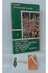 DESDE LOS GRANDES IMPERIALISMOS AL DESPERTAR DEL TERCER MUNDO (1914-1973)