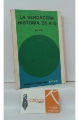 LA VERDADERA HISTORIA DE A Q