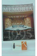 MEMORIA, PALACIO DE FESTIVALES DE CANTABRIA.