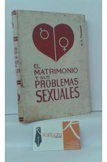 EL MATRIMONIO Y SUS PROBLEMAS SEXUALES