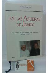 LAS AFUERAS DE JERICÓ. RECUERDOS DE LOS AÑOS CON SAN JOSEMARÍA Y JUAN PABLO II