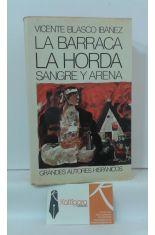 LA BARRACA - LA HORDA - SANGRE Y ARENA