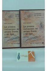LAS PRIMERAS CIVILIZACIONES DEL CERCANO ORIENTE Y DEL EGEO. DOS TOMOS