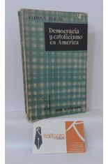 DEMOCRACIA Y CATOLICISMO EN AMÉRICA
