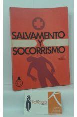SALVAMENTO Y SOCORRISMO. PRIMEROS AUXILIOS EN CASO DE ACCIDENTES