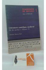LITERATURA CASTELLANA MEDIEVAL. DE LAS JARCHAS A ALFONSO X