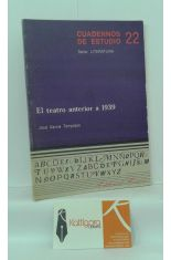 EL TEATRO ANTERIOR A 1939