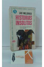LAS MEJORES HISTORIAS INSÓLITAS. UNA ANTOLOGÍA DEL HORROR Y EL MISTERIO
