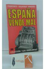 ESPAÑA VENDE MAL