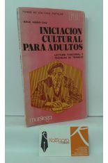 INICIACIÓN CULTURAL PARA ADULTOS. LECTURA FUNCIONAL Y TÉCNICAS DE TRABAJO