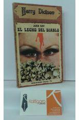 HARRY DICKSON. EL LECHO DEL DIABLO