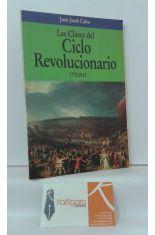 LAS CLAVES DEL CICLO REVOLUCIONARIO 1770-1815