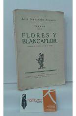 FLORES Y BLANCAFLOR. COMEDIA EN CUATRO ACTOS, EN VERSO