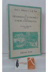 EL DESARROLLO ECONÓMICO DE LA EUROPA CONTINENTAL. LOS PAÍSES ADELANTADOS (1780-1870)