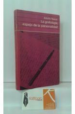 LA GRAFOLOGÍA, ESPEJO DE LA PERSONALIDAD