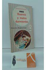 BUENOS Y MALOS DURMIENTES