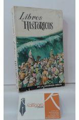 LIBROS HISTÓRICOS DE LA SAGRADA BIBLIA