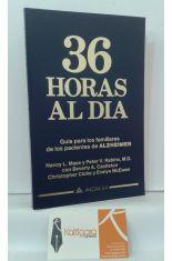 36 HORAS AL DÍA. GUÍA PARA LOS FAMILIARES DE LOS PACIENTES DE ALZHEIMER