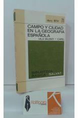 CAMPO Y CIUDAD EN LA GEOGRAFÍA ESPAÑOLA