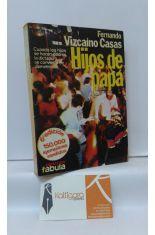 HIJOS DE PAPÁ