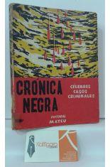 CRÓNICA NEGRA. CÉLEBRES CASOS CRIMINALES