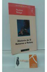 HISTORIA DE O. RETORNO A ROISSY