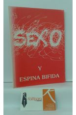 SEXO Y ESPINA BÍFIDA, BASADO EN UN TEXTO DE BILL STEWART