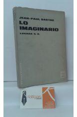 LO IMAGINARIO. PSICOLOGÍA FENOMENOLÓGICA DE LA IMAGINACIÓN