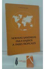 NORMAS SANITARIAS PARA VIAJEROS A PAÍSES TROPICALES