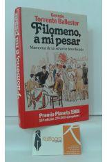 FILOMENO, A MI PESAR. MEMORIAS DE UN SEÑORITO DESCOLOCADO