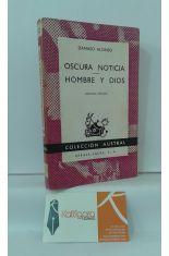 OSCURA NOTICIA - HOMBRE Y DIOS