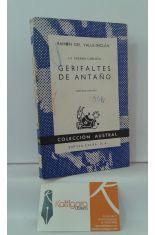 LA GUERRA CARLISTA III, GERIFALTES DE ANTAÑO