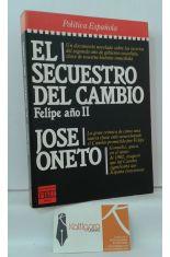 EL SECUESTRO DEL CAMBIO, FELIPE AÑO II