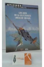 LOS ASES DE LA BLITZKRIEG (MESS BF 109 D/E)